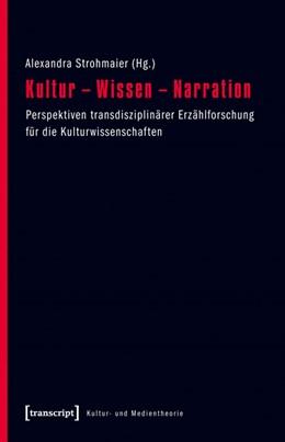 Abbildung von Strohmaier | Kultur - Wissen - Narration | 2013 | Perspektiven transdisziplinäre...