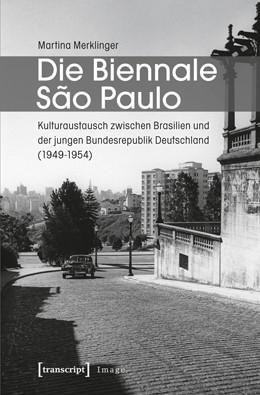 Abbildung von Merklinger | Die Biennale Sao Paulo | 2013 | Kulturaustausch zwischen Brasi... | 41