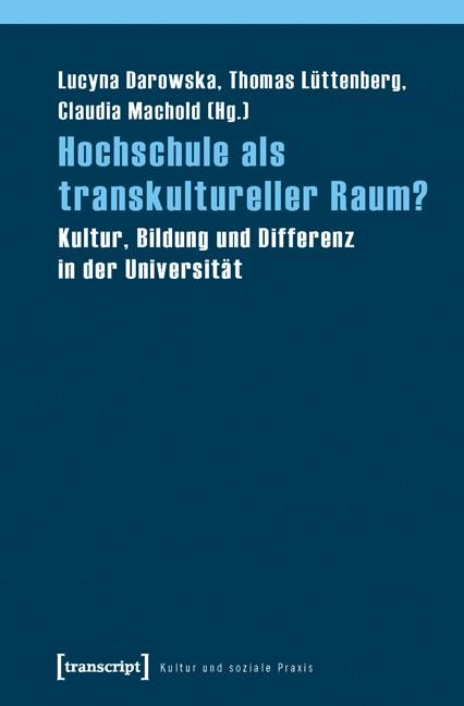 Abbildung von Darowska / Lüttenberg / Machold   Hochschule als transkultureller Raum?   2010