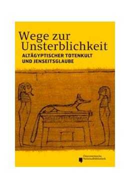 Abbildung von Zdiarsky | Wege zur Unsterblichkeit | 2013 | Altägyptischer Totenkult und J... | 20