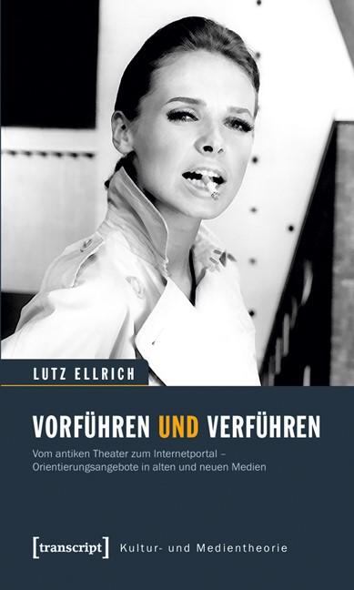 Abbildung von Ellrich   Vorführen und Verführen   2011