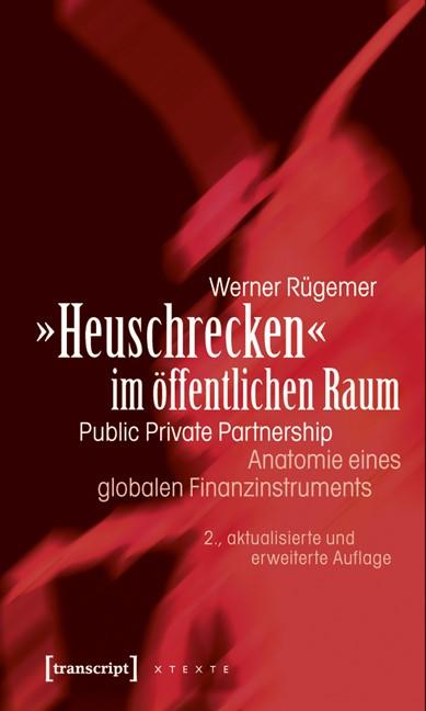 Abbildung von Rügemer | »Heuschrecken« im öffentlichen Raum | 2., überarbeitete und erweiterte Auflage | 2011