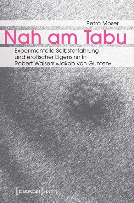 Abbildung von Moser | Nah am Tabu | 2013