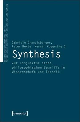Abbildung von Gramelsberger / Bexte / Kogge | Synthesis | 2013