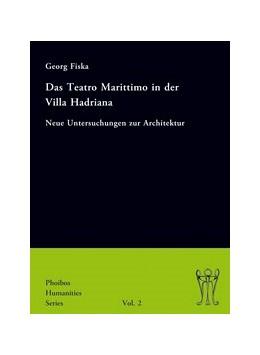 Abbildung von Fiska | Das Teatro Marittimo in der Villa Hadriana | 2013 | Neue Untersuchungen zur Archit... | 2