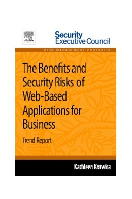 Abbildung von Kotwica | The Benefits and Security Risks of Web-Based Applications for Business | 2013 | Trend Report