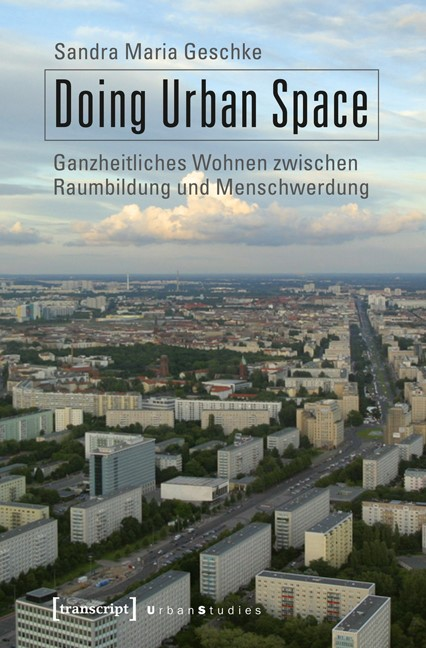 Abbildung von Geschke | Doing Urban Space | 2013