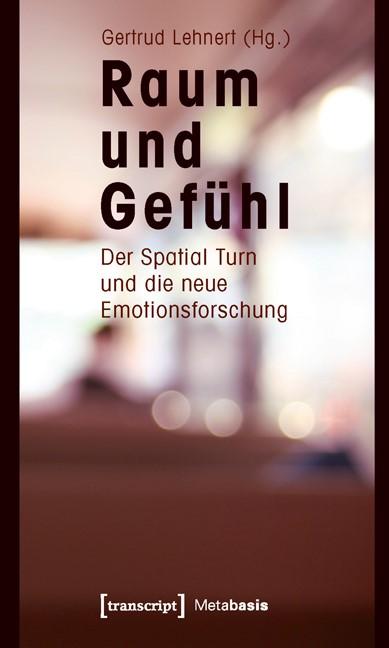 Abbildung von Lehnert | Raum und Gefühl | 2011