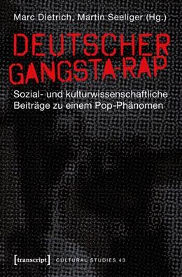 Abbildung von Dietrich / Seeliger   Deutscher Gangsta-Rap   2012   Sozial- und kulturwissenschaft...   42
