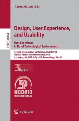 Abbildung von Marcus | Design, User Experience, and Usability: User Experience in Novel Technological Environments | 2013 | Second International Conferenc... | 8014