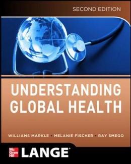 Abbildung von Markle / Fisher / Smego | Understanding Global Health, 2E | 2013