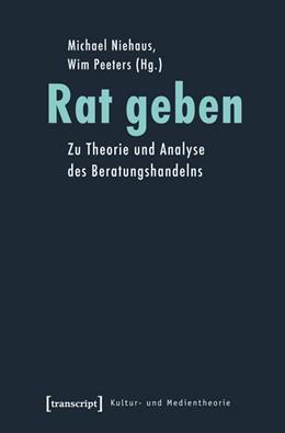 Abbildung von Niehaus / Peeters | Rat geben | 2014 | Zu Theorie und Analyse des Ber...