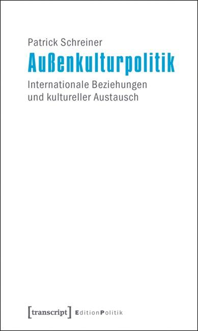 Abbildung von Schreiner   Außenkulturpolitik   2011