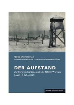 Abbildung von Wiemers | Der Aufstand | 2013 | Zur Chronik des Generalstreiks...