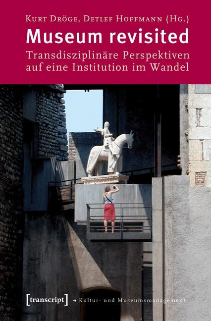 Abbildung von Dröge / Hoffmann (verst.) | Museum revisited | 2010