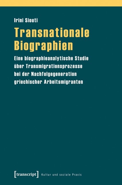 Abbildung von Siouti | Transnationale Biographien | 2013