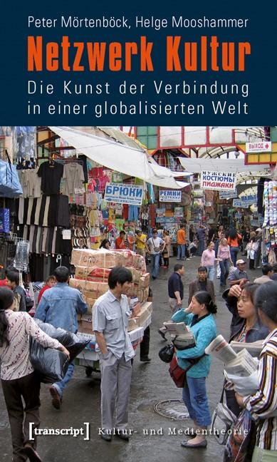 Netzwerk Kultur | Mörtenböck / Mooshammer, 2010 | Buch (Cover)