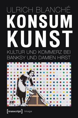 Abbildung von Blanché | Konsumkunst | 2012 | Kultur und Kommerz bei Banksy ... | 40