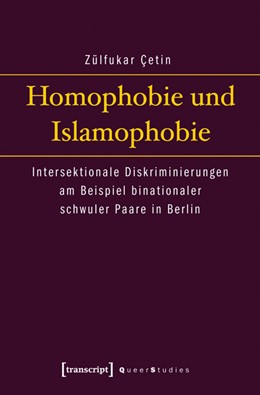 Abbildung von Çetin | Homophobie und Islamophobie | 2012 | Intersektionale Diskriminierun... | 3