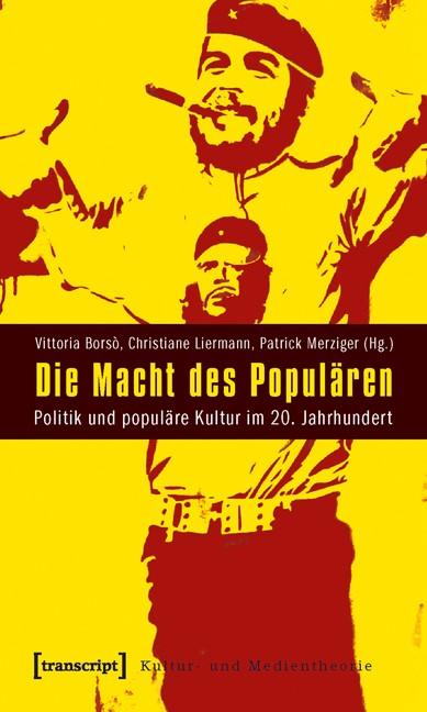 Die Macht des Populären | Borsò / Liermann / Merziger, 2010 | Buch (Cover)