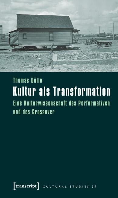 Abbildung von Düllo   Kultur als Transformation   2011