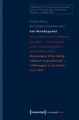 Abbildung von Oster / Lüsebrink | Am Wendepunkt | 2008 | Deutschland und Frankreich um ... | 7