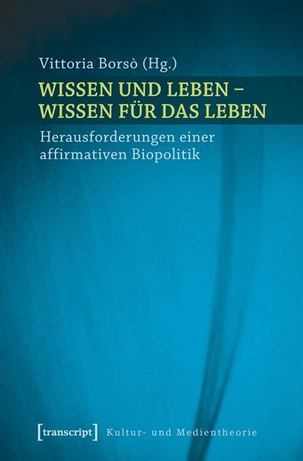 Wissen und Leben - Wissen für das Leben | Borsò, 2014 | Buch (Cover)