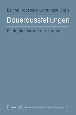 Abbildung von Habsburg-Lothringen   Dauerausstellungen   2012