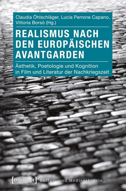 Abbildung von Öhlschläger / Perrone Capano / Borsò | Realismus nach den europäischen Avantgarden | 2012