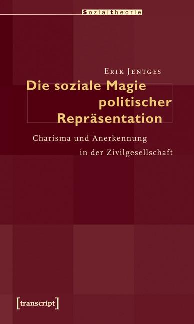 Abbildung von Jentges | Die soziale Magie politischer Repräsentation | 2010