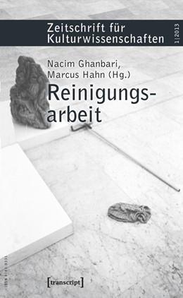 Abbildung von Ghanbari / Hahn   Reinigungsarbeit   2013   Zeitschrift für Kulturwissensc...   13