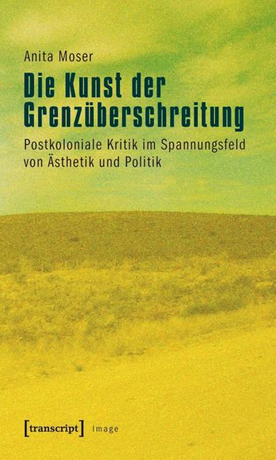 Die Kunst der Grenzüberschreitung   Moser, 2011   Buch (Cover)