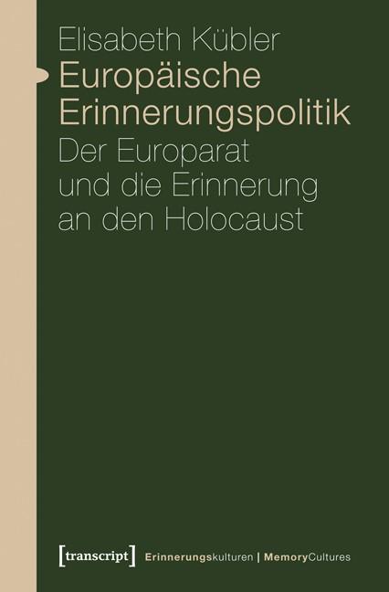 Abbildung von Kübler | Europäische Erinnerungspolitik | 2012
