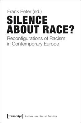 Abbildung von Silence About Race? | 1. Auflage | 2022 | beck-shop.de