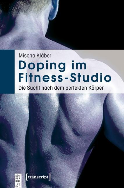 Abbildung von Kläber   Doping im Fitness-Studio   2010