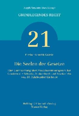 Abbildung von Schmidt-Gabain | Die Seelen der Gesetze | 2014 | Eine Untersuchung über Zweckbe...