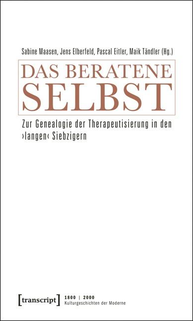 Abbildung von Maasen / Elberfeld / Eitler / Tändler | Das beratene Selbst | 2011