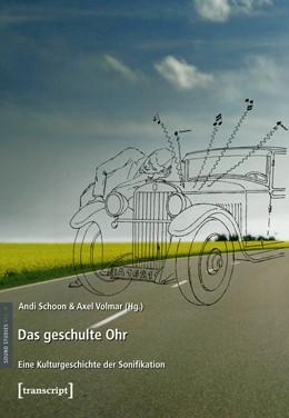 Abbildung von Schoon / Volmar   Das geschulte Ohr   2012   Eine Kulturgeschichte der Soni...   4