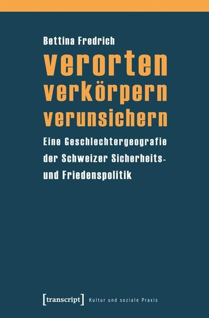 Abbildung von Fredrich | verorten - verkörpern - verunsichern | 2012