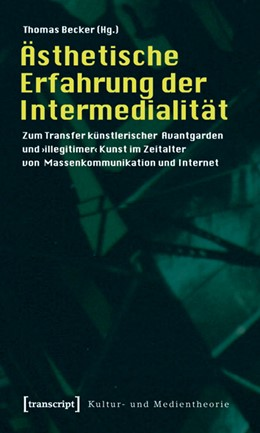 Abbildung von Becker | Ästhetische Erfahrung der Intermedialität | 2011