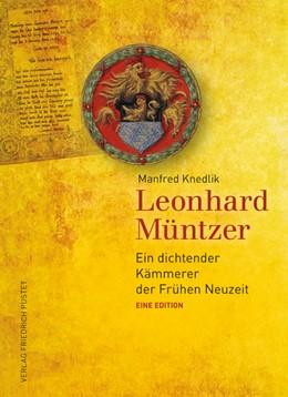 Abbildung von Knedlik | Leonhard Müntzer | 2013 | Ein dichtender Kämmerer der Fr...