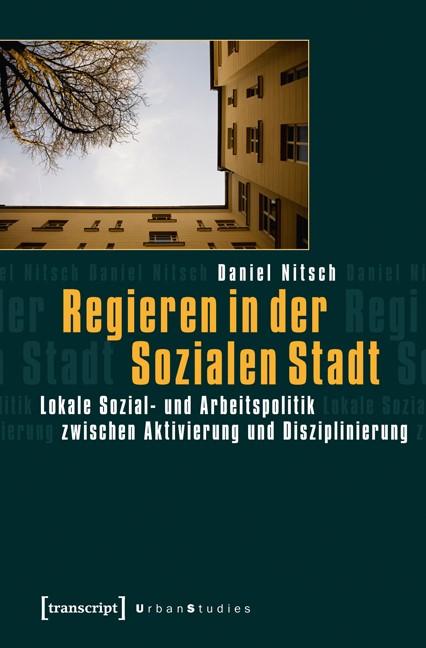 Abbildung von Nitsch | Regieren in der Sozialen Stadt | 2., überarbeitete Auflage 2014 | 2013