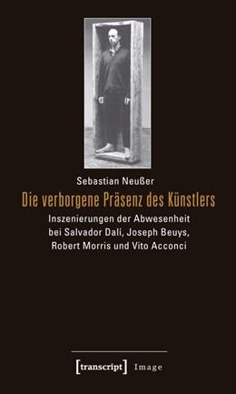 Abbildung von Neußer | Die verborgene Präsenz des Künstlers | 2011 | Inszenierungen der Abwesenheit... | 15