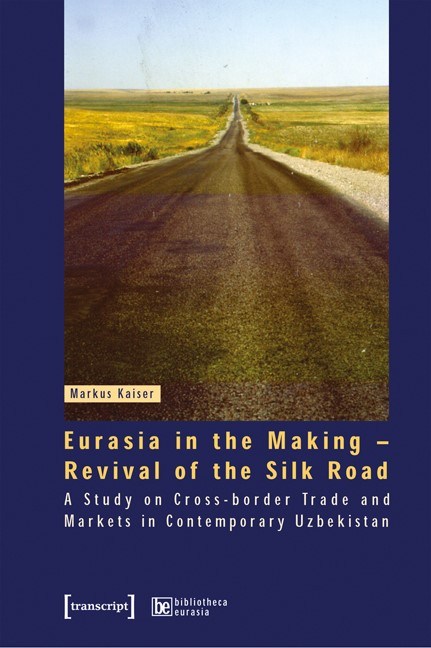 Abbildung von Kaiser   Eurasia in the Making - Revival of the Silk Road   2025