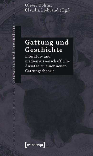Abbildung von Kohns / Liebrand | Gattung und Geschichte | 2012