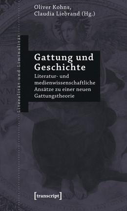 Abbildung von Kohns / Liebrand | Gattung und Geschichte | 2012 | Literatur- und medienwissensch... | 14