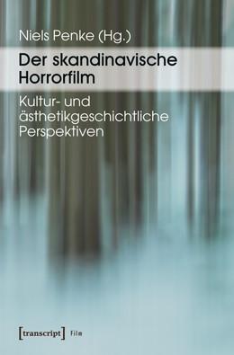 Abbildung von Penke | Der skandinavische Horrorfilm | 2012 | Kultur- und ästhetikgeschichtl...