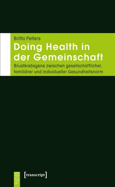 Abbildung von Pelters | Doing Health in der Gemeinschaft | 2012