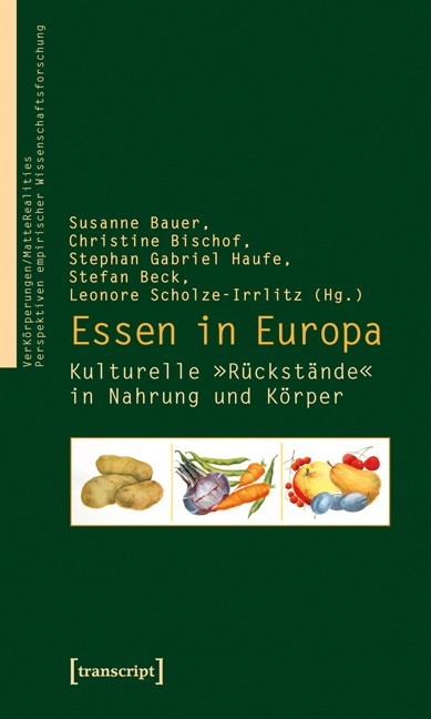 Abbildung von Bauer / Bischof / Haufe / Beck (verst.) / Scholze-Irrlitz | Essen in Europa | 2010