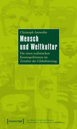 Abbildung von Antweiler   Mensch und Weltkultur   2010   Für einen realistischen Kosmop...   10